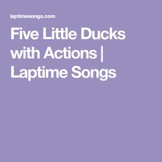 Five Little Ducks with Actions | Laptime Songs