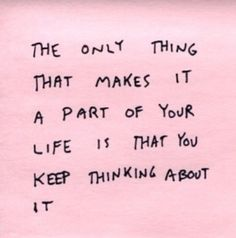 Stop thinking...