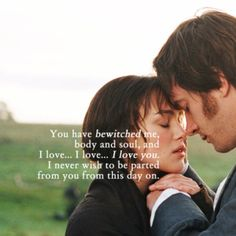 best proposal ever. best movie ever. oh Mr. Darcy