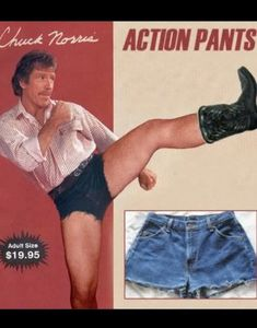 Chuck Norris and his Action Pants. Funny Vintage Ads, Funny Ads, Vintage Humor, Hilarious, Funny Commercials, Retro Humor, Funny Shit, Funny Memes, Chuck Norris