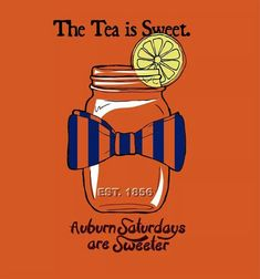 From Sweet Tea to Toomer's Lemonade, it's all better in an Auburn mason jar. Sec Football, Auburn Football, Football Memes, Football Season, Auburn Alabama, Football Shirts, Auburn Vs, Auburn Tigers, Tiger Love