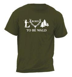 Dieses T-Shirt BORN TO BE WALD ist ein modischer Hingucker - nicht nur für Jäger oder Waldliebhaber. Erlebe einen ausgefallenen Auftritt! Mit diesem Lifestyle-Shirt wirst Du alle Blicke auf...