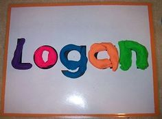 playdough mats with names, maybe use sheet protectors and start with first letter of name