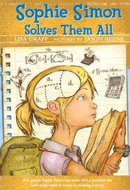 Sophie Simon Solves Them All by Lisa Graff, illustrations by Jason Beene Beverly Cleary, Reading Levels, Chapter Books, Calculus, Childrens Books, My Books, Lisa, Novels, The Incredibles