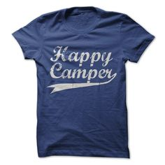 Happy Camper. NEW DESIGN!! #CAMPING SEE MORE: http://www.sunfrogshirts.com/Happy-Camper.html?id=28528