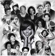 Beautiful black women in history: Past, Present, and Future. First Lady Michelle Obama amongst them