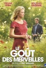 The Taste of Wonders is a film by Eric Besnard with Virginie Efira, Benjamin Lavernhe. Synopsis: In the heart of the Drôme Provençale, Louise is raising her two children alone and trying to preserve the family farm. Film 2015, 2015 Movies, Movies 2019, Latest Movies, Beau Film, Recent Movies, Popular Movies, Cinema Film, Film Movie