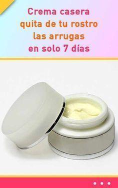 Poderosa crema casera multifunción quita de tu rostro las arrugas en solo 7 días #crema #arrugas #antiarrugas #rejuvencimientofacial #piel #rostro #cosmeticanatural