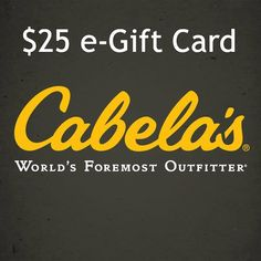 Win A $25 Cabela's eGift Card *8/29 Only* Low Entries!