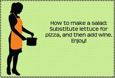 How to make a great salad...