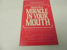 There's A Miracle in Your Mouth - John Osteen