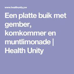 Een platte buik met gember, komkommer en muntlimonade | Health Unity
