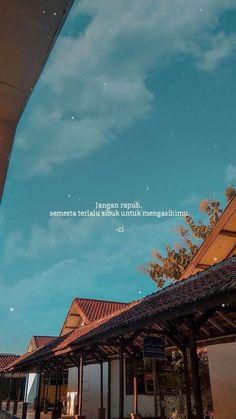 Quotes Indonesia Posts 35 New Ideas Quotes Rindu, Quotes Lucu, Cinta Quotes, Quotes Galau, Story Quotes, Tumblr Quotes, Text Quotes, Quran Quotes, People Quotes