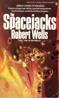 The Spacejacks - Robert Wells, cover by Richard Powers