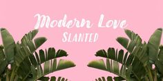 Modern Love Slanted (50% discount, from 13,50€)   https://fontsdiscounts.com/modern-love-slanted-new-font?utm_content=buffer31979&utm_medium=social&utm_source=pinterest.com&utm_campaign=buffer
