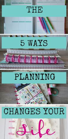 the five ways planning changes your life - it changed mine! The five ways planning changes your life that you may or may not have expected. Planning life changes everything - here are just five ways. Planner Tips, Planner Pages, Life Planner, Printable Planner, Happy Planner, Planner Stickers, 2015 Planner, Life Binder, Study Planner