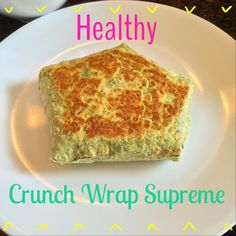 LOafers & Hot Cocoa: Try-It-Tuesday: Healthy Crunch Wrap Supreme!