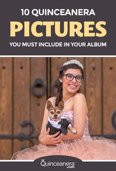 10 Quinceanera Pictures You Must Include in your Album