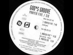 God's Groove - Prayer Five (We Can Fly - Remix) - YouTube