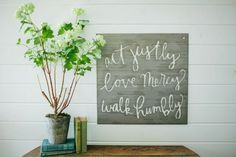 """Act-Love-Walk"" Sign 
