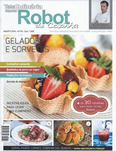 Get your digital copy of TeleCulinaria Especial Robot de Cozinha Magazine - AGOSTO 2014 issue on Magzter and enjoy reading it on iPad, iPhone, Android devices and the web. Cantaloupe, Nom Nom, Beef, Fruit, Cooking, Recipes, Food, Cook Books, Windows 8