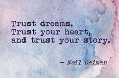 Daily quotes trust dreams, trust your heart and trust your story ~ inspirational quotes pictures - Collection Of Inspiring Quotes, Sayings, Images Writing Quotes, Words Quotes, Me Quotes, Sayings, Story Quotes, Qoutes, Moving Quotes, Poetry Quotes, Daily Quotes