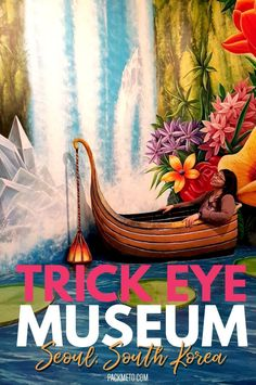 Visit the Trick Eye Museum in Seoul where you become the art. It's silly, it's random, it's whimsical, but you'll have so much fun!