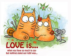 LOVE ROMANCE cats Love is  Greeting card    by PookieCatsWorld