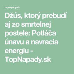 Džús, ktorý prebudí aj zo smrtelnej postele: Potláča únavu a navracia energiu - TopNapady.sk