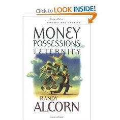 """Money, Possessions, and Eternity.  Very thorough look at a biblical perspective on money and more radical than many of the """"Christian"""" finance books out there, which in some ways christianize worldly ideas about money.  Deeply challenged by this perspective on giving."""