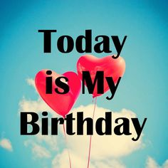 """Here is wonderful collection of """"Today Is My Birthday"""" DP and Stories for WhatsApp and FB. Thanks For Birthday Wishes, Happy Birthday To Me Quotes, Birthday Wishes Greetings, Happy Birthday Wallpaper, Happy Birthday Photos, Birthday Girl Quotes, Birthday Wishes Quotes, Today Is My Birthday, Happy Birthday Messages"""
