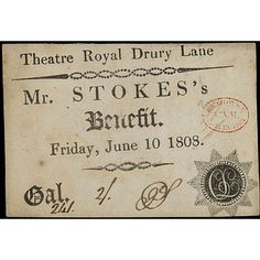 Engraved theatre ticket giving admission to Mr. Stokes's Benefit at Theatre Royal Drury Lane on 10 June 1808.