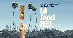 L.A. Food Fest July 9 and 10  Exposition Park