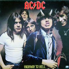 AC DC: Highway To Hell 1979 (c) Atlantic  In Australia, Highway to Hell was released with a slightly different album cover, featuring flames and a drawing of a bass guitar neck superimposed over the same group photo used on the international cover. Also, the AC/DC logo is a darker shade of maroon, but the accents are a bit lighter. Additionally, the East German release had different and much plainer designs on the front and back, apparently because the authorities were not happy with th