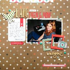 Then and Now - Scrapbook.com