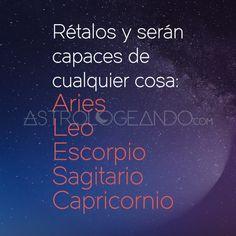 #Aries #Leo #Escorpio #Sagitario #Capricornio #Astrología #Zodiaco #Astrologeando