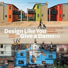 Design Like You Give a Damn {2}: Building Change from the Ground Up by Kate Stohr,http://www.amazon.com/dp/0810997029/ref=cm_sw_r_pi_dp_akgBtb08E6KZ1XG1