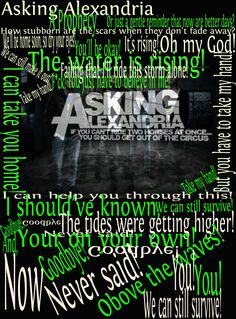 Asking Alexandria, A Prophecy. Asking Alexandria A Prophecy, Asking Alexandria Lyrics, Cameron Liddell, Danny Worsnop, Now Is Good, Fade Away, Lyric Quotes, Qoutes, Bring Me The Horizon