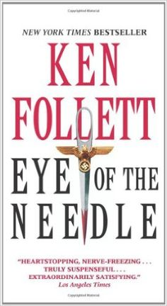 Amazon.com: Eye of the Needle (9780062020895): Ken Follett: Books