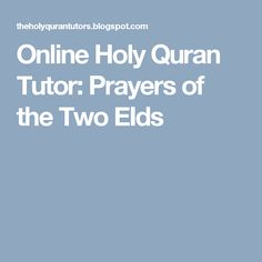Online Holy Quran Tutor: Prayers of the Two EIds