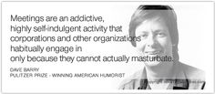 quote-meetings-are-an-addictive1.jpg 588×258 pixels