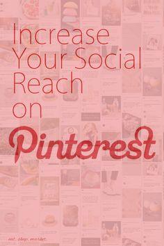Increase Your Social Reach #blogging #PinterestTips