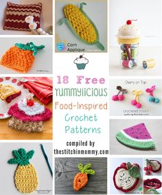 18 Free Yummylicious Food-Inspired Crochet Patterns compiled by The Stitchin' Mommy | http://www.thestitchinmommy.com