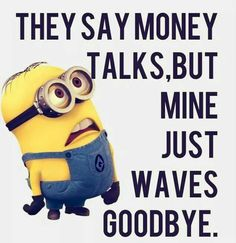 Fun can change your dull and bore mood. After the hectic routine, every man requires some mesmerize and quality time. Funny pictures minions are laughable characters which can make your day. Here are 26 Funny Pictures minions Minion Humour, Funny Minion Memes, Minions Quotes, Funny Relatable Memes, Funny Texts, Funny Jokes, Hilarious, Cute Minion Quotes, Banana Quotes