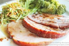 Clean Eating Recipe – Maple Agave Cinnamon Glazed Ham   Diet Meals and Easy Healthy Recipes that Help Me Lose Weight