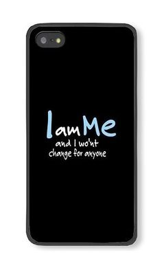 iPhone 5/5S Phone Case DAYIMM I Am Me And I Won't Change For Anyone Black PC Hard Case for Apple iPhone 5/5S Case DAYIMM? http://www.amazon.com/dp/B017LCEMXA/ref=cm_sw_r_pi_dp_Fkwpwb1R1FM7X