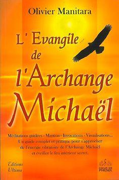 Evangile de l'Archange Michael - O.Manitara - secret-esoterique