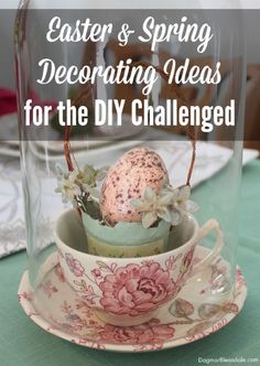 10 super-easy Easter and spring decorating ideas! Dagmar's Home. DagmarBleasdale.com #Easter #spring #DIY #decor #holidays #DIY #crafts