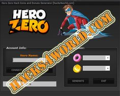 Hero Zero Hack working download from: http://hacks4world.com/hero-zero-hack/   Functions Hack: Coins generator Donuts generator   Hero Zero Hack download from: http://hacks4world.com/hero-zero-hack/