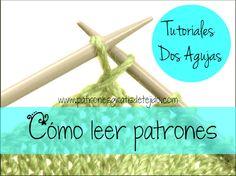 Aprender a tejer / Como leer un patrón de tejido dos agujas | Crochet y Dos agujas